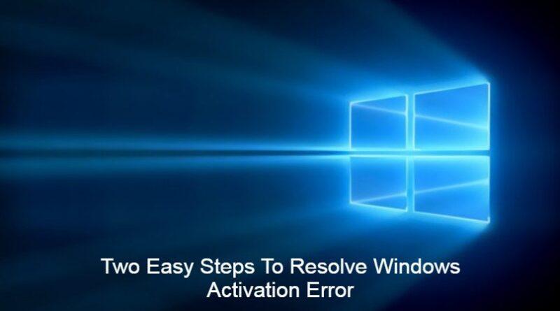 resolve windows activation error