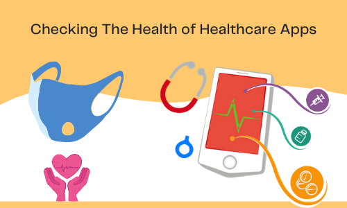 Checking the Health of Healthcare Apps
